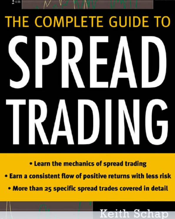 Download Keith Schap - The Complete Guide to Spread Trading
