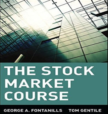 Download George A. Fontanills, Tom Gentile - The Stock Market Course