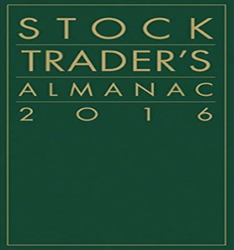 Download Jeffrey A. Hirsch - Stock Trader's Almanac 2016
