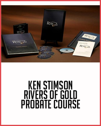 Ken Stimson - Rivers of Gold Probate Course (www.fttuts.com)