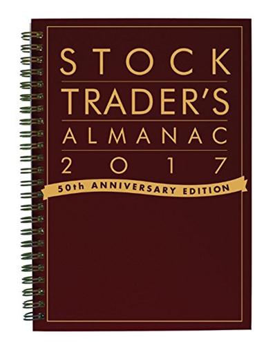 Download Stock Trader's Almanac 2017 - Jeffrey A. Hirsch