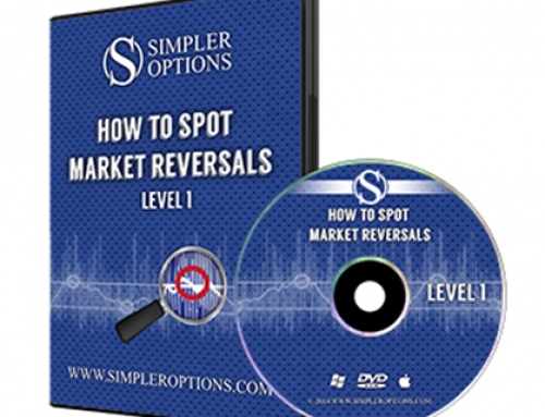Simpler Options – How to Spot Market Reversals