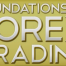 foundation-of-forex-trading.png