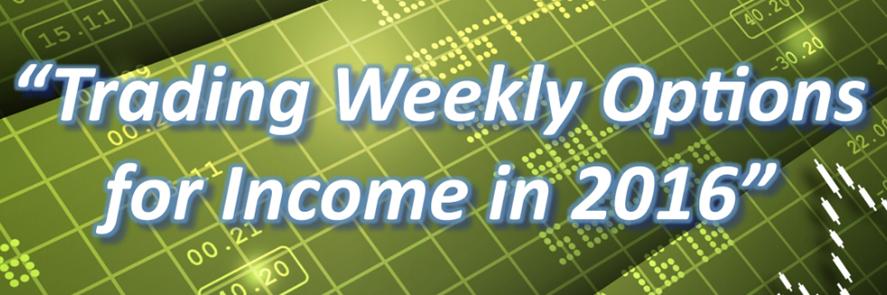 Dan Sheridan – Trading Weekly Options for Income 2016