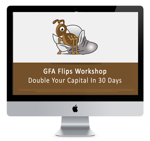 Download GFA Flips - Double Your Capital In 30 Days(2016)