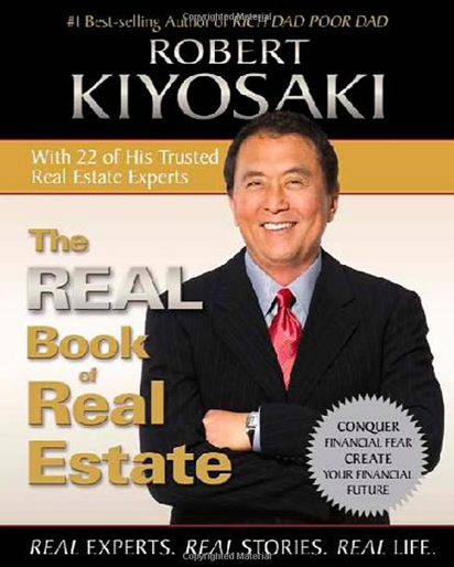 Robert Kiyosaki - The REAL Book of Real Estate