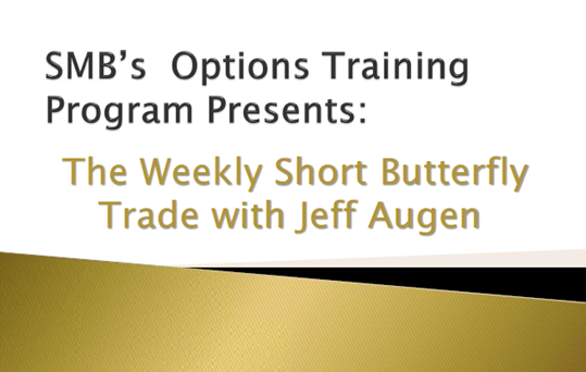 SMB - Jeff Augen - Weekly Short Butterfly