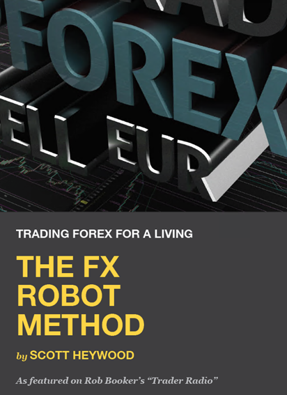 Scott Heywood - The FX Robot Method