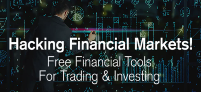 Hacking Financial Markets - 25 Tools For Trading & Investing (2016)