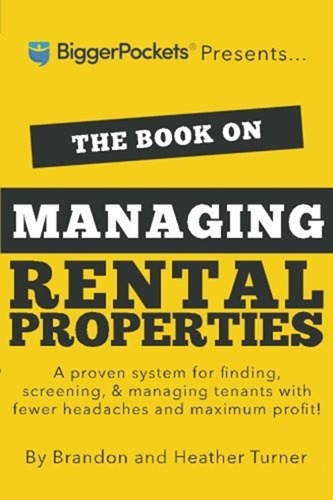 Brandon & Heather Turner - The Book on Managing Rental Properties
