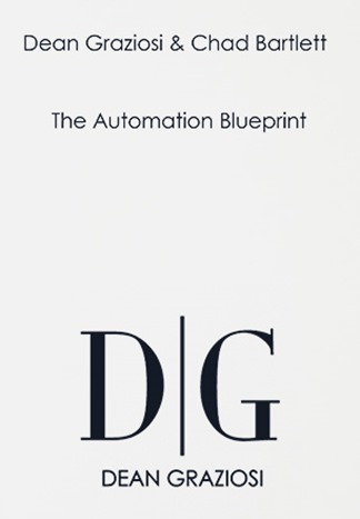 Dean-Graziosi-Chad-Bartlett-–-The-Automation-Blueprint