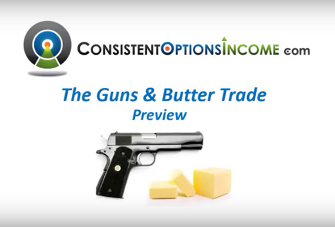 Consistent Options Income - Guns and Butter