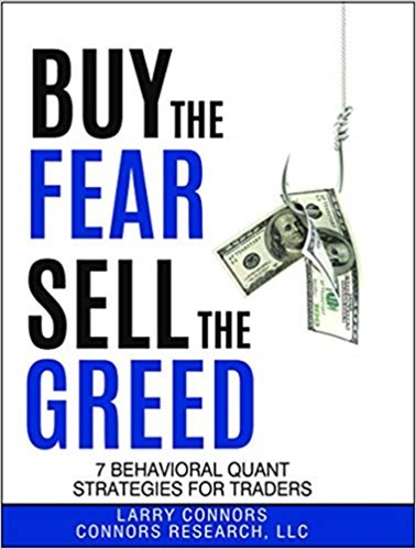 Larry Connors - Buy the Fear Sell the Greed