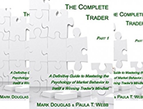 The Complete Trader – Mark Douglas & Paula T. Webb