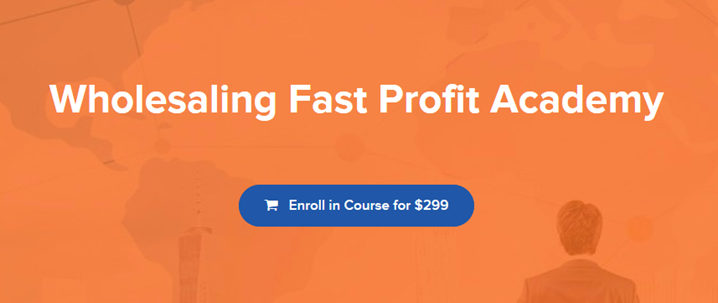 Wholesaling Fast Profit Academy - The Young REI