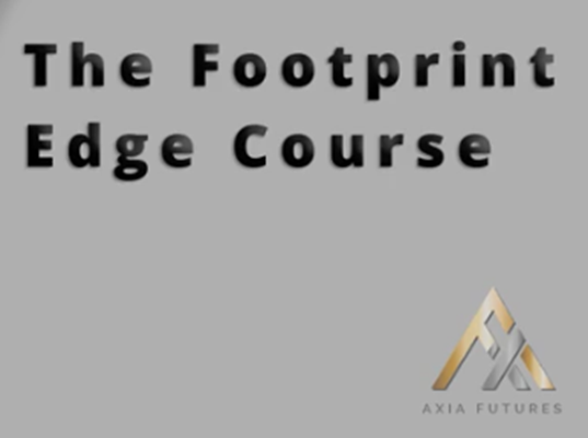 Axia Futures - The Footprint Edge Course