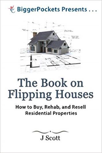 The Book on Flipping Houses - J. Scott