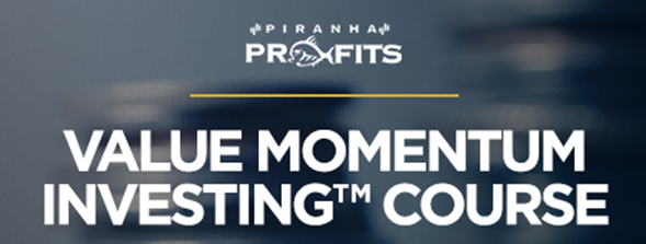 Piranha Profits - Value Momentum Investing Course - Whale Investor