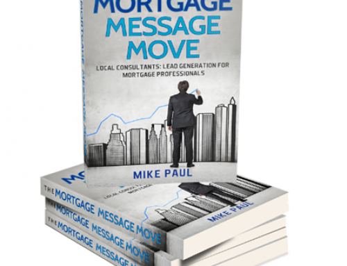 Mortgage Message Move – Mike Paul