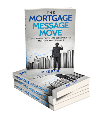 Mortgage Message Move - Mike Paul