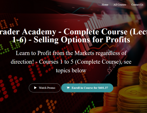 Top Trader Academy – Complete Course (Lectures 1-6) – Selling Options for Profits