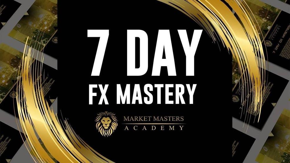 Market Masters Academy - 7 Day FX Mastery
