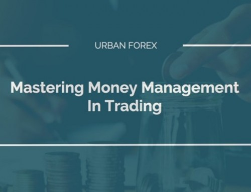 Urban Forex – Mastering Money Management In Trading