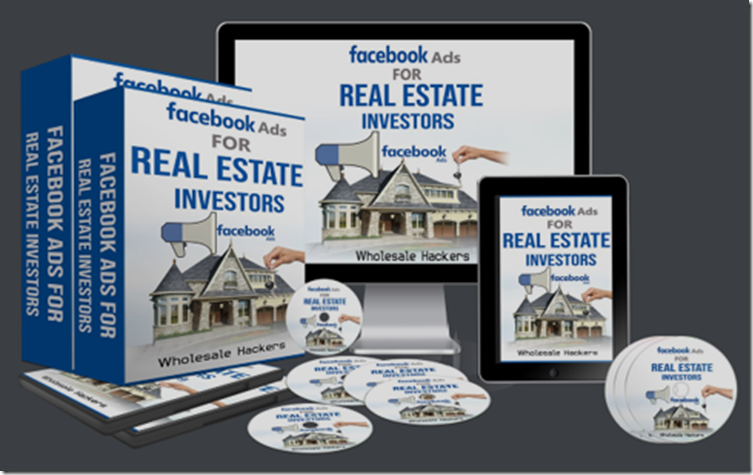Wholesale Hackers - Facebook Ads for Real Estate Investors