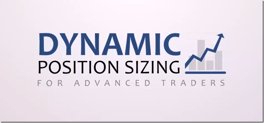 Better System Trader - Dynamic Position Sizing